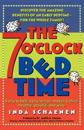 The 7 O'Clock Bedtime: Early to Bed, Early to Rise, Makes a Child Healthy,