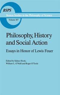 Philosophy, History and Social Action
