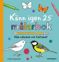 Känn igen 25 - målarbok : Både målarbok och faktabok!