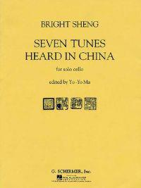 Seven Tunes Heard in China for Solo Cello