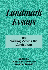 Landmark Essays on Writing Across the Curriculum