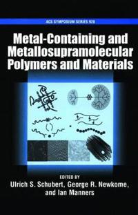 Metal-Containing And Metallosupramolecular Polymers And Materials