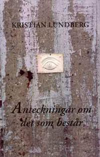 Anteckningar om det som består - Kristian Lundberg | Laserbodysculptingpittsburgh.com