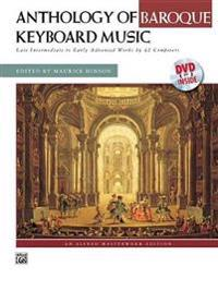 Anthology of Baroque Keyboard Music with Performance Practices in Baroque Keyboard Music (with Bonus Lecture on Baroque Dance): With Bonus Lecture on