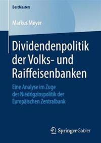 Dividendenpolitik Der Volks- Und Raiffeisenbanken