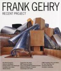 Frank Gehry - Recent Project