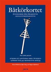 Båtkörkortet övningsbok  - Övningsbok för förarintyg och kustskepparintyg