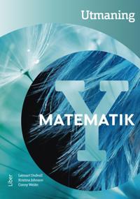 Matematik Y Utmaning - Lennart Undvall, Kristina Johnson, Conny Welén pdf epub