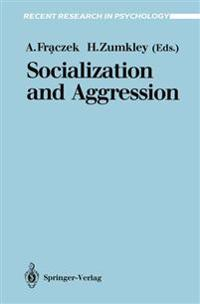Socialization and Aggression