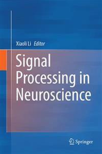 Signal Processing in Neuroscience