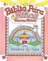 Biblia Para Nias: Historias B-Blicas: Little Girls Bible