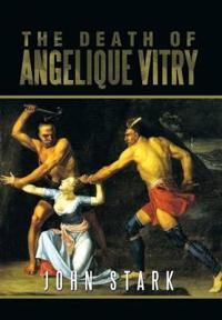The Death of Angelique Vitry