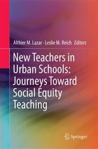 New Teachers in Urban Schools
