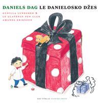 Daniels dag / Le Danielosko džes (romska och svenska)