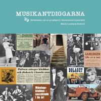 Musikantdiggarna : berättelsen om en krogfamilj i Stockholms nöjesvärld