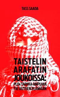 Taistelin Arafatin joukoissa