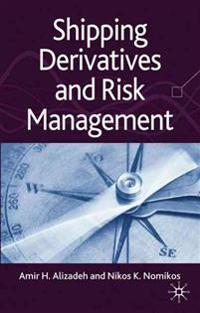 Shipping Derivatives and Risk Management