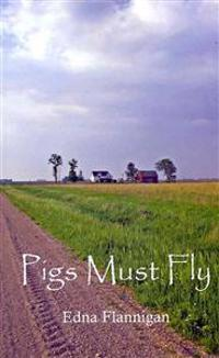 Pigs Must Fly