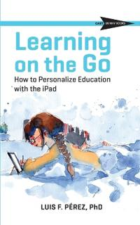 Learning on the Go: How to Personalize Education with the iPad