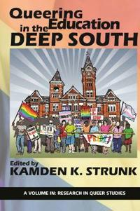 Queering Education in the Deep South