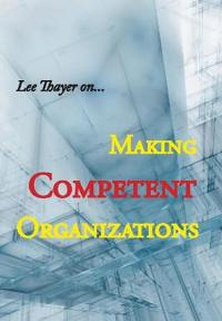 Making Competent Organizations