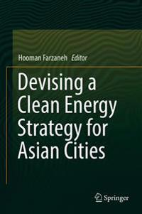 Devising a Clean Energy Strategy for Asian Cities