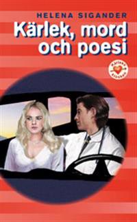Kärlek, mord och poesi