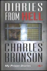 Diaries from Hell: My Prison Diaries