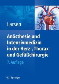 Anasthesie Und Intensivmedizin in Herz-, Thorax- Und Gefaachirurgie