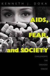 AIDS, Fear, And Society