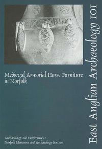 Medieval Armorial Horse Furniture in Norfolk