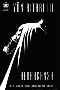 Batman - Yön Ritari III: Herrakansa