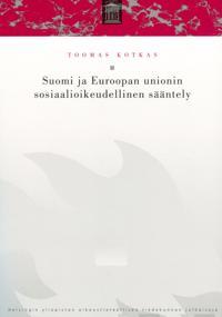 Suomi ja Euroopan unionin sosiaalioikeudellinen sääntely