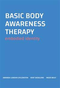 Basic body awareness therapy : embodied identity