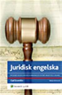 Juridisk engelska : modern affärsjuridisk kommunikation med praktiska exempel