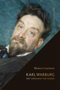 Karl Warburg. Den varsamme vägvisaren