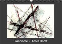 Tachisme - Dieter Borst 2019
