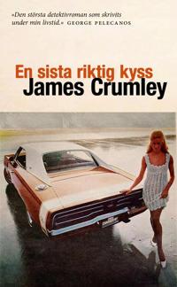 En sista riktig kyss - James Crumley pdf epub