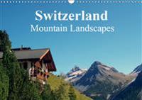 Switzerland - Mountain Landscapes 2019