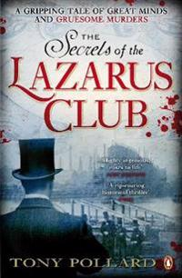 Secrets of the lazarus club