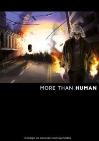 More than Human : ett rollspel om människor med superkrafter