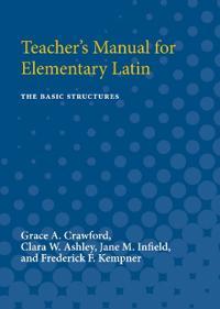 Teacher's Manual for Elementary Latin