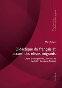 Didactique Du Fran ais Et Accueil Des  l ves Migrants