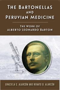 The Bartonellas and Peruvian Medicine