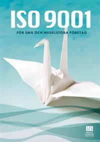 ISO 9001 för små och medelstora företag : råd från ISO/TC 176