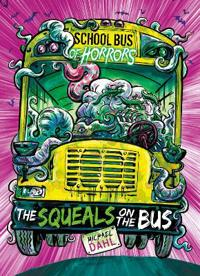 The Squeals on the Bus