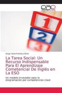 La tarea social y el aprendizaje competencial del inglés en la ESO