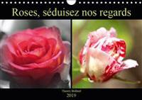 Roses, seduisez nos regards 2019