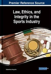 Law, Ethics, and Integrity in the Sports Industry