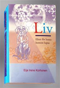 Liv (Elixir för homo homini lupus)